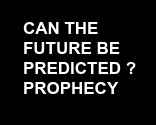 Can the                 Future Be Predicted ?