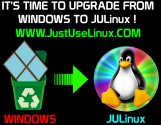 UPGRADE                 FROM WINDOWS TO JULINUX