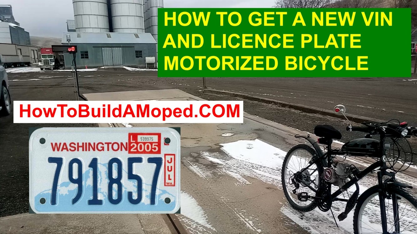 How To Get a New Vin Number for Moped Motorcycle in WA How To Build a Motorized Bicycle Part 21