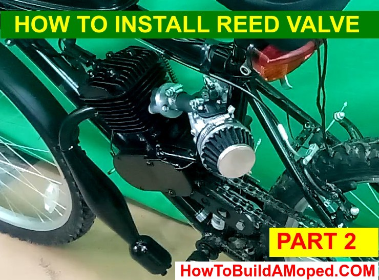 How To Install Reed Valve 40mm How To Build a Motorized Bike Part 23