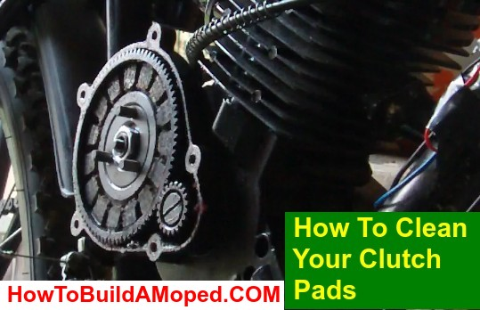How To Clean Your Clutch Pads How To Build a Motorized Bike Part 44