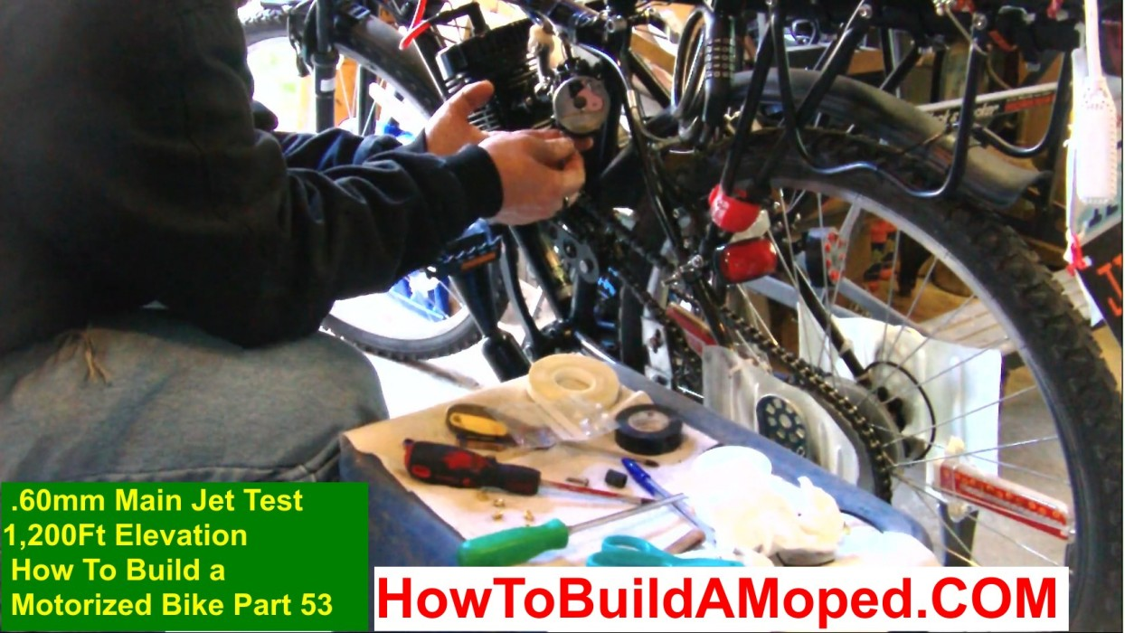 .60mm Main Jet Test 1200Ft Elevation How To Build a Motorized Bike Part 53